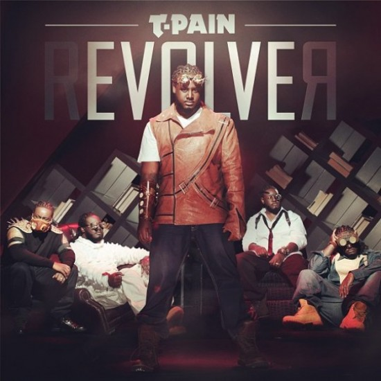 T-Pain Revolver Album Cover