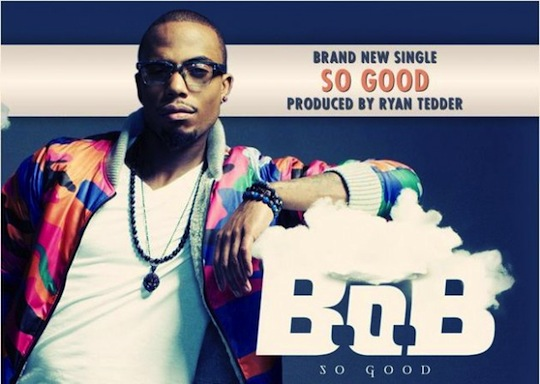 BOB So Good Music Video: B.o.B | So Good.